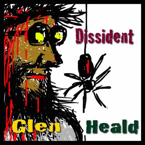 Dissident by Glen Heald