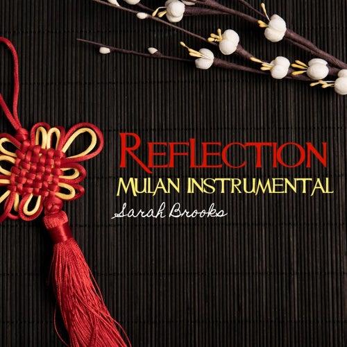 Reflection ( Mulan Instrumental) by Sarah Brooks