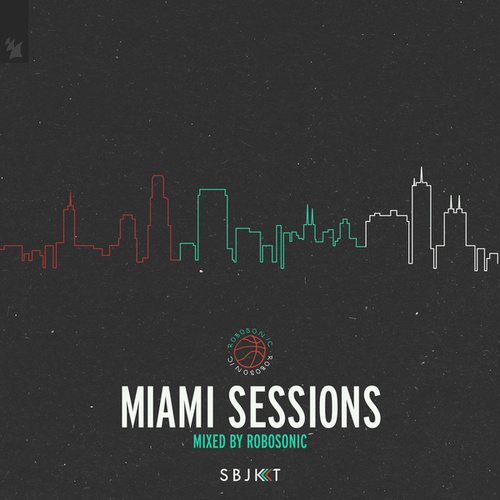 Armada Subjekt Miami Sessions (Mixed by Robosonic) de Robosonic