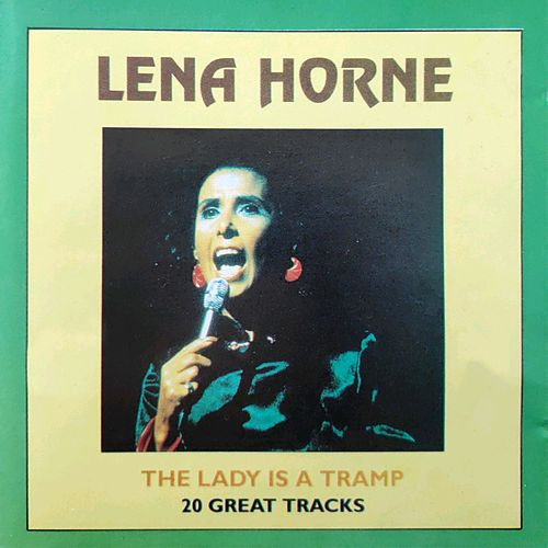 The Lady Is a Tramp - 20 Great Tracks by Lena Horne