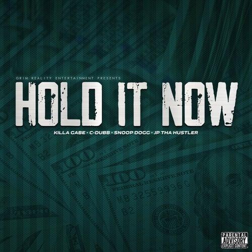Hold It Now von JP Tha Hustler