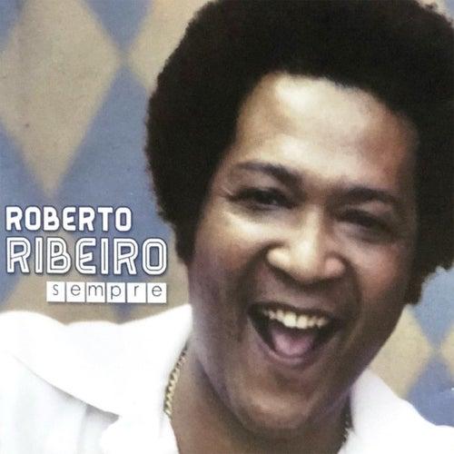 Sempre de Roberto Ribeiro