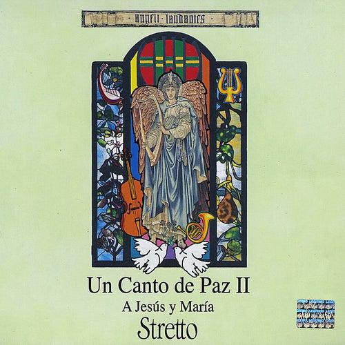 Un Canto de Paz, Vol 2 von Stretto