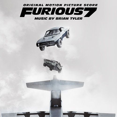 Furious 7 (Original Motion Picture Score) de Brian Tyler