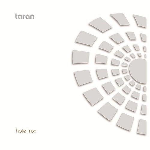 Hotel Rex von Taran