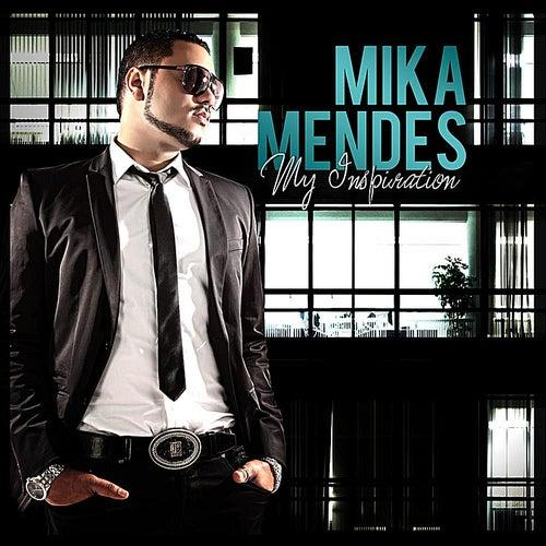 My Inspiration de Mika Mendes