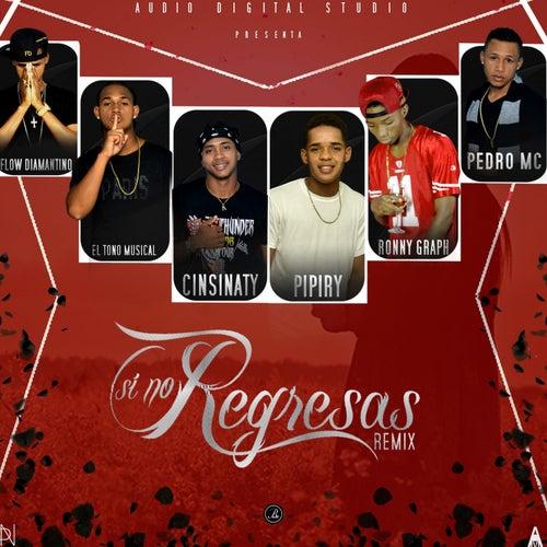 Si No Regresas Remix by EL Real Cotorreo