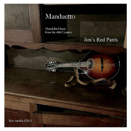 Manduetto (Mandolin Duets from the 18th Century) de Jim's Red Pants