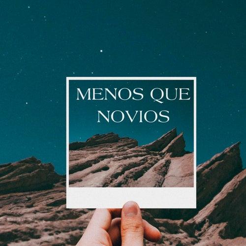 Menos Que Novios by Yanko