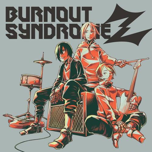 Burnout Syndromez by Burnout Syndromes