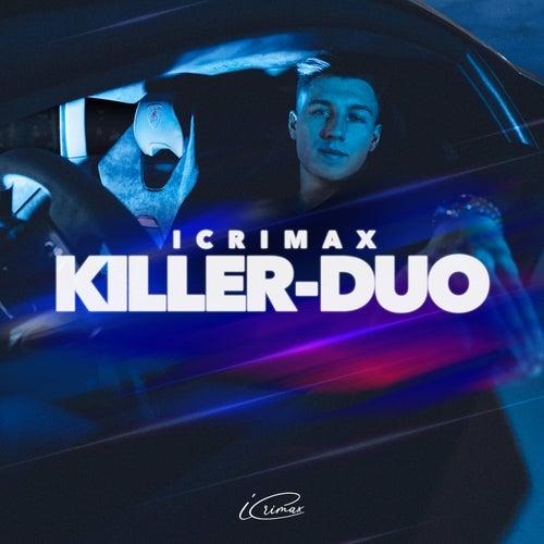 KILLER-DUO (EP-Album) by iCrimax