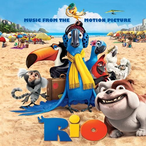 Rio: Music From The Motion Picture by Various Artists
