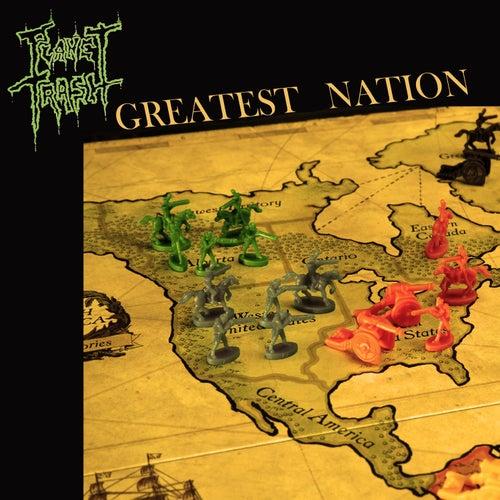 Greatest Nation de Planet Trash