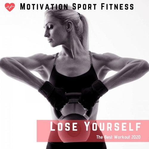 Lose Yoursefl (The Best Workout 2020) de Motivation Sport Fitness