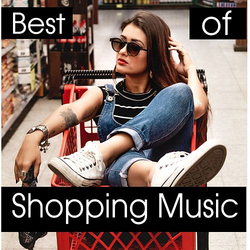Best of Shopping Music de Various Artists