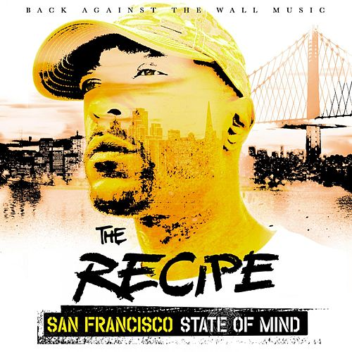San francisco state of mind von The Recipe