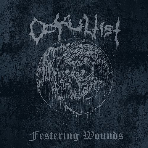 Festering Wounds by Ockultist