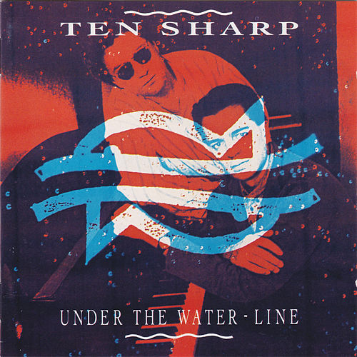 Under the Water-Line de Ten Sharp