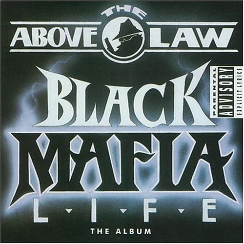 Black Mafia Life by Above The Law