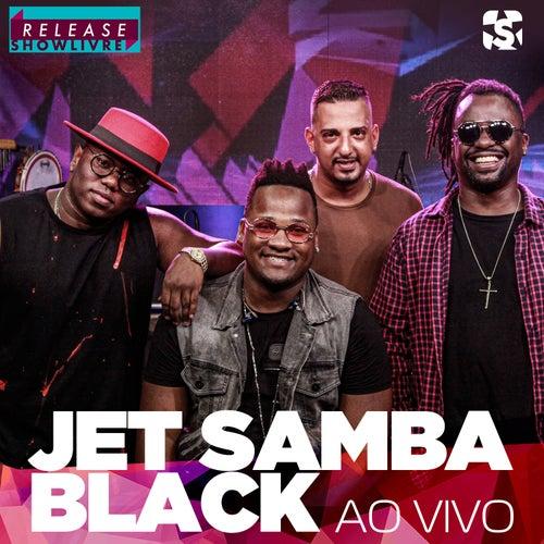 Jet Samba Black no Release Showlivre (Ao Vivo) de Jet Samba Black