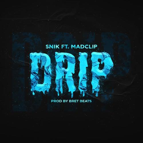 Drip by Snik
