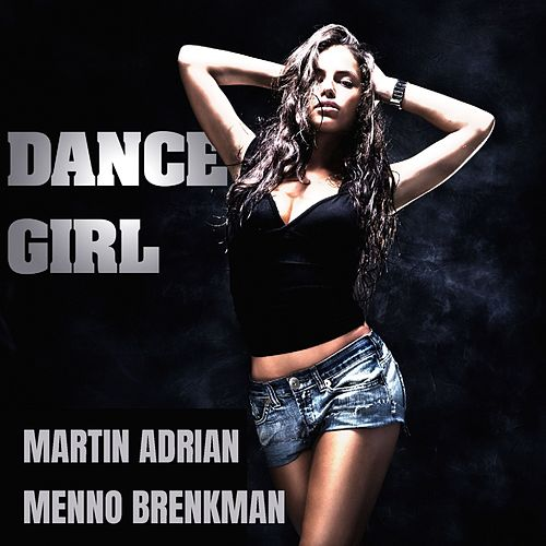 Dance Girl by Martin Adrian