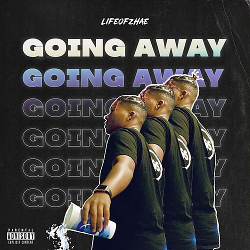 Going Away by Life of Zhae