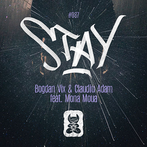 Stay by Bogdan Vix