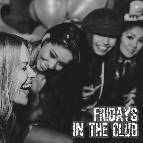 Fridays in the Club de Various Artists