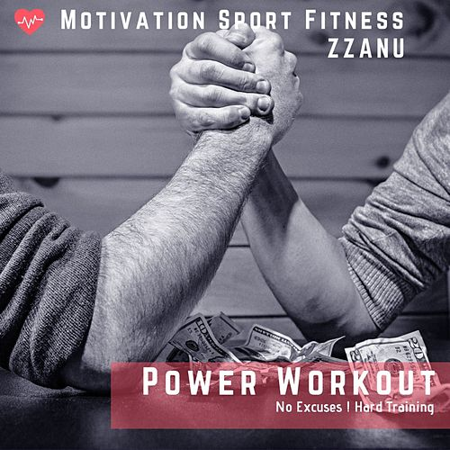 Power Workout (No Excuses ! Hard Training) by Motivation Sport Fitness