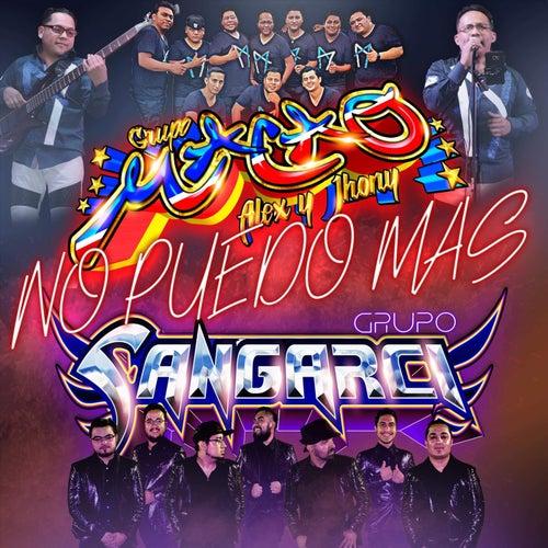 No Puedo Mas (feat. Grupo Sangarci) de Grupo Macao de Alex y Jhonny