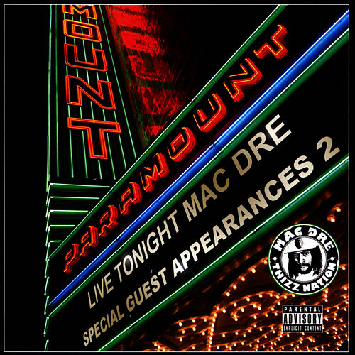 Special Guest Appearances 2 von Mac Dre