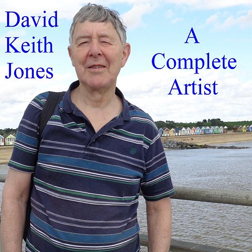 A Complete Artist de David Keith Jones