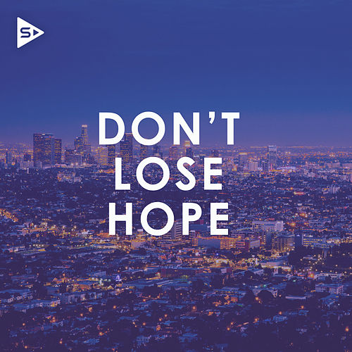 Don't Lose Hope by Various Artists