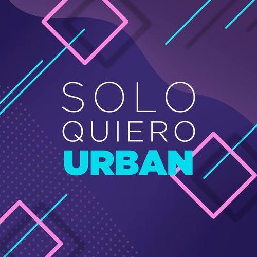 Solo Quiero Urban de Various Artists