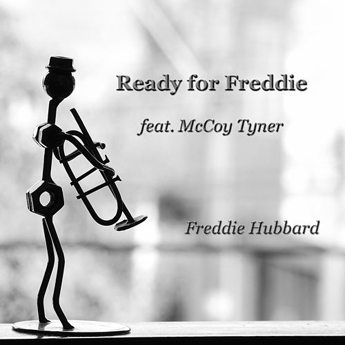 Ready for Freddie by Freddie Hubbard