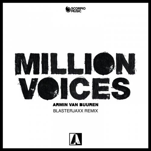 Million Voices (Blasterjaxx Remix) de Armin Van Buuren