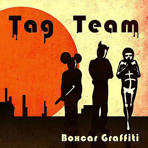 Boxcar Grafitti von Tag Team