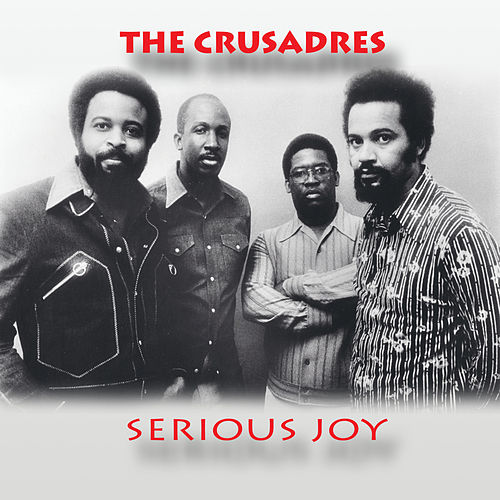 Serious Joy von The Crusaders