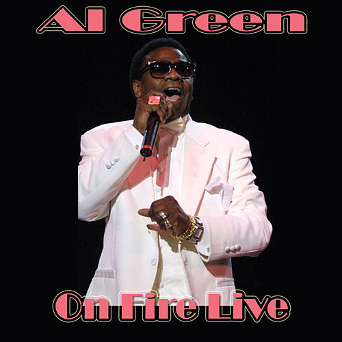 On Fire Live by Al Green