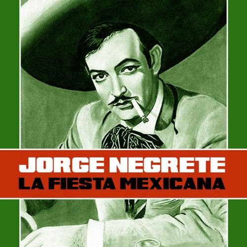 La Fiesta Mexicana de Jorge Negrete