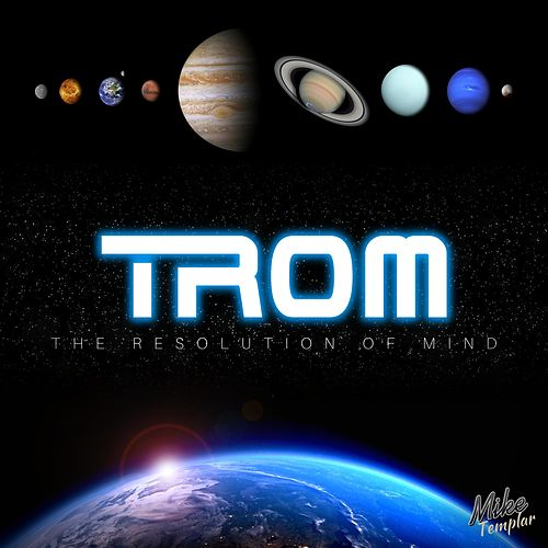 Trom (The Resolution of Mind) by Mike Templar