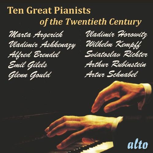 Ten Great Pianists of the Twentieth Century by Various Artists