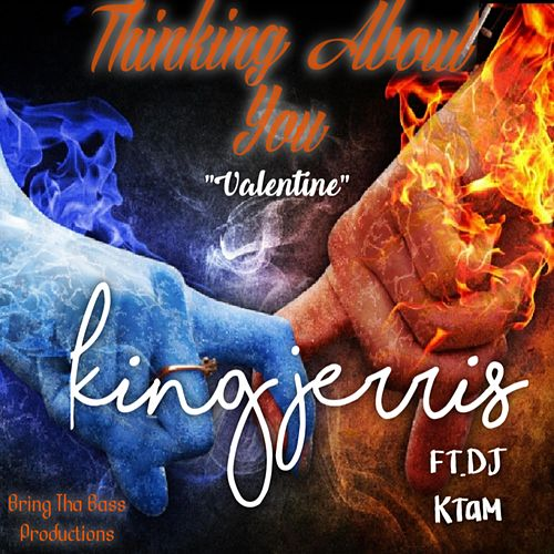 Thinking About You by King Jerris