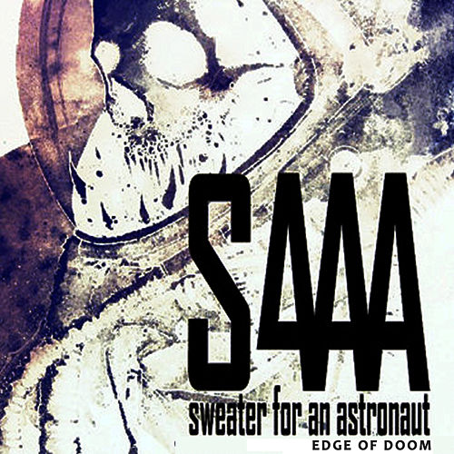 Edge of Doom by Sweater for an Astronaut