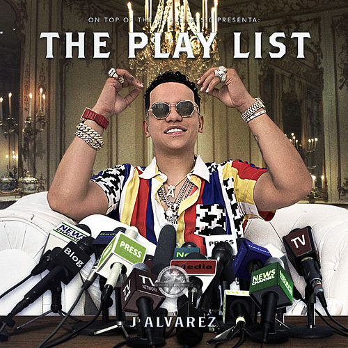 The Playlist von J. Alvarez