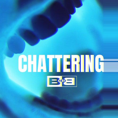 Chattering de B.o.B