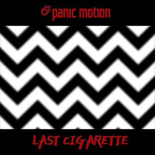 Last Cigarette by Panic Motion