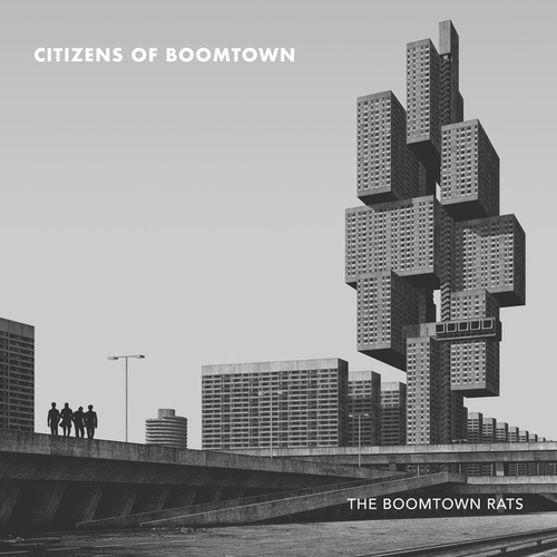 Citizens of Boomtown by The Boomtown Rats