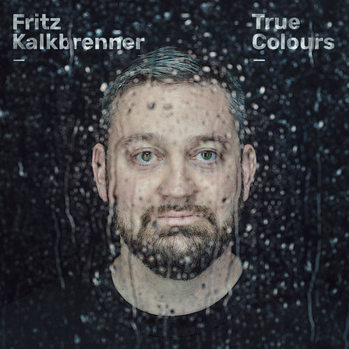 True Colours von Fritz Kalkbrenner